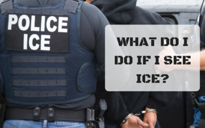 What To Do in Case I See ICE:
