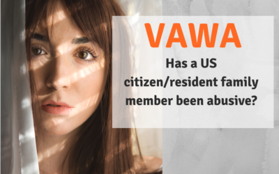 VAWA may help you obtain permanent residency
