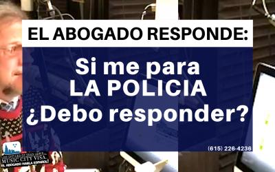 Si me para la policia ¿Tengo que responder?