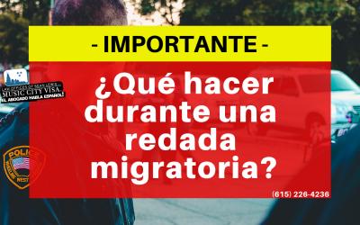 Abogado de Inmigración presenta video: ¿Qué hacer durante una redada migratoria?